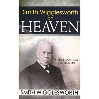 Smith Wigglesworth Devotional