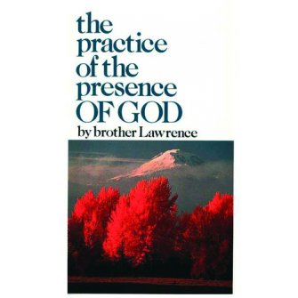 The Practise Of The Presence Of God