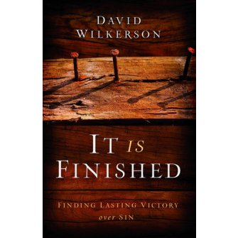It Is Finished Finding Lasting Victory Over Sin