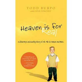 Heaven Is For Real : Burpo, Todd/Vincent, Lynn, 9780849946158