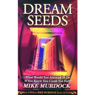 Dream Seeds What Would You Attempt To Do If You Knew Could Fail