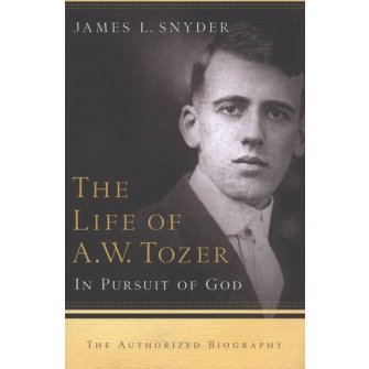 The Life Of A.W. Tozer In Pursuit With God