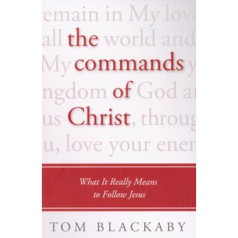 The Commands Of Christ: What It Really M