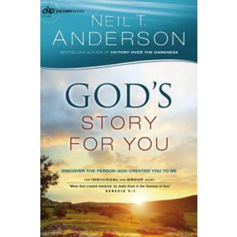 God's Story for You: Discover the Person God Created You to Be Freedom in Christ Bible Study Series - 1
