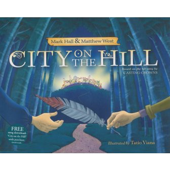 City on the Hill (with full-colour Illustrations)