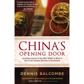 China's Opening Door Incredible Stories of the Holy Spirit's Work in the Underground Church