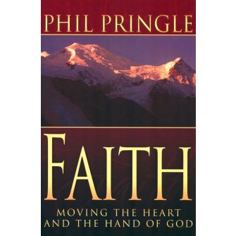 Faith: Moving the Heart and Hand of God