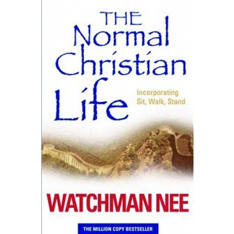 The Normal Christian Life - New Edition
