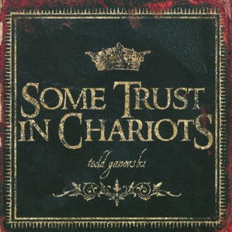 Some Trust In Chariots (CD)