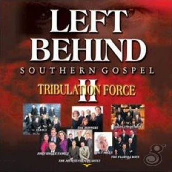 Left Behind II Southern Gospel