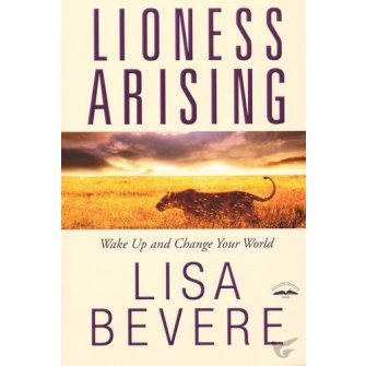 Lioness Arising Wake Up and Change Your World