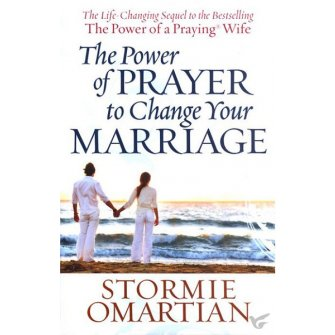 The Power Of Prayer To Change Your Marri