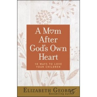 A Mom After God's Own Heart