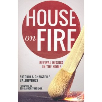 House on Fire: Revival Begins in the Home