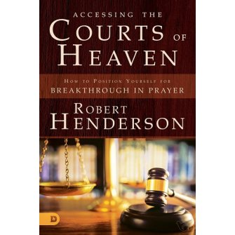 Accesing the Courts of Heaven