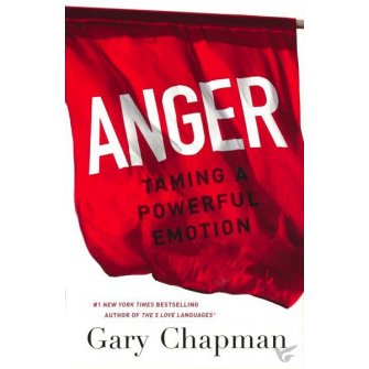 Anger: Taming a Powerful Emotion (updated)