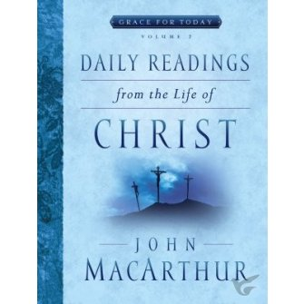 Daily Readings / The Life Of Christ - 2