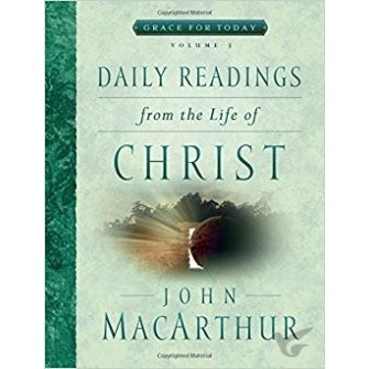 Daily Readings / The Life Of Christ - 3