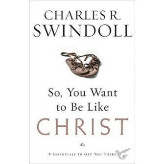 So you want to be like Christ