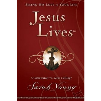 Jesus Lives Seeing His Love In Your Life