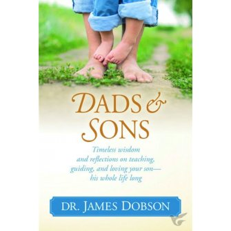 Dads & Daughters Timeless Wisdom and Reflections on Teaching, Guiding, and Loving Your Daughter