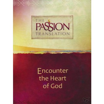 The Passion Translation: 8 in 1 Collection Encounter The Heart of God