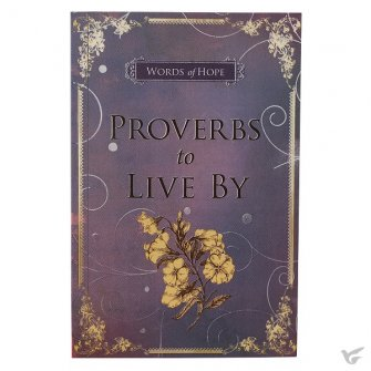 Proverbs to live by