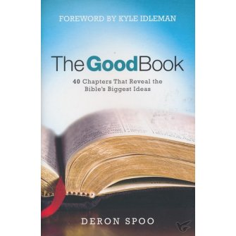 The Good Book: 40 Chapters That Reveal t