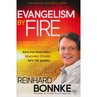 Evangelism by Fire Keys for Effectively Reaching Others with the Gospel
