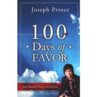 100 Days of Favor Daily Readings from Unmerited Favor