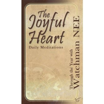 The Joyful Heart Daily Meditations