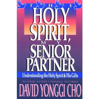 Holy Spirit, My Senior Partner Understanding The Holy Spirit & His Gifts