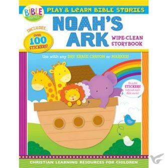 Noah's Ark:Play and Learn Bible Stories Wipe-Clean Storybook