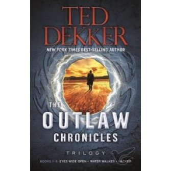 The Outlaw Chronicles - Trilogy