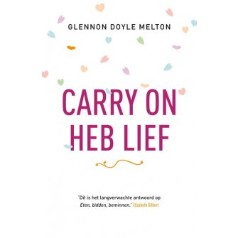 Carry on, heb lief :  Melton, 9789043527583