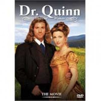 Dr. Quinn-the movie