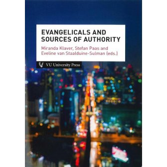 Amsterdam Studies in Theology and Religion (AmSTaR). Evangelicals and Sources of Authority
