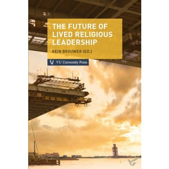 The Future of Lived Religious Leadership