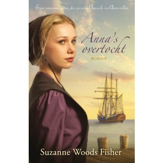 Anna's overtocht :  Woods Fisher, 9789088653483