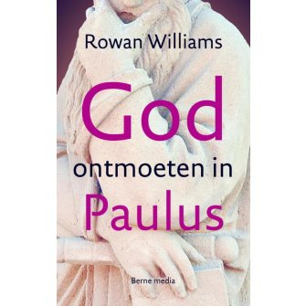 God ontmoeten in Paulus :  Williams, 9789089721600