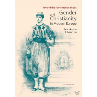 Kadoc-Studies on Religion, Culture and Society Gender and christianity in modern Europe