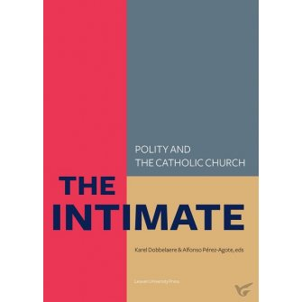 KADOC Studies on Religion, Culture and Society The intimate. polity and the catholic church