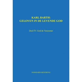 Karl Barth: Geloven in de levende god 4