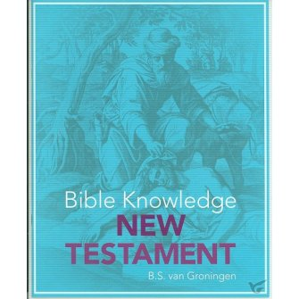 Bible knowledge New Testament