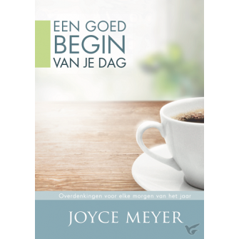 Goed begin van je dag : Joyce  Meyer, 9789082370478