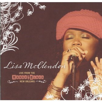 Live From The House Of Blues (CD) : Lisa  McClendon, 000768339329