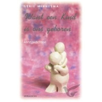 Want een Kind is ons geboren
