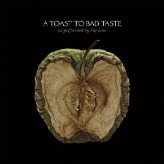 Toast To Bad Taste Cd
