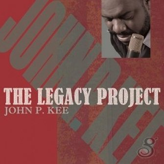 The Legacy Project : John P. Kee., 886977248122