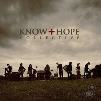Know Hope : Know Hope Collective, 000768487822